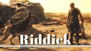 『リディック』シリーズはこの順番で観よう 公開順シリーズをおさらい!