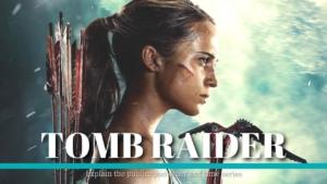 『トゥームレイダー』シリーズはこの順番で観よう|PS4版のゲームも紹介!