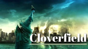 映画『クローバーフィールド』シリーズをおさらい|全3作品を時系列順に紹介!