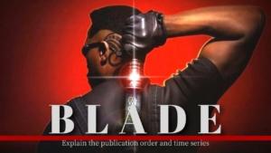 映画『ブレイド』シリーズはこの順番で観よう|全4作品をおさらい!
