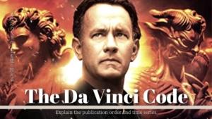 『ダ・ヴィンチ・コード』シリーズをおさらい 全5作品・キャストをまとめて紹介!