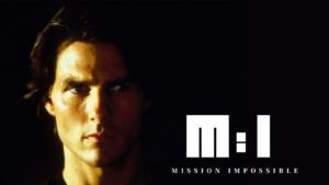 映画『ミッション:インポッシブル』シリーズはこの順番で観よう|全6作品を徹底解説!